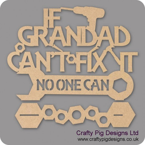 3mm MDF If Grandad Can't Fix It Plinth - Personalised