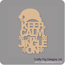 3mm MDF Keep Calm And Jingle On