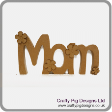 18mm MDF Freestanding Mom with Free Flowers Mother's Day