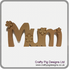 18mm MDF Freestanding Mum with Free Flowers Mother's Day
