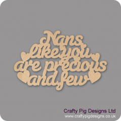 3mm MDF Nans Like You Are Precious And Few Hanging Plaque Mother's Day