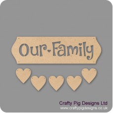 3mm MDF Our Family Sign - Cut Out Letters And 5 Hearts Quotes & Phrases