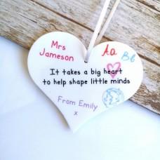 It Takes A Big Heart to Help Shape Little Minds - Printed heart Teachers