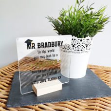 Personalised Acrylic To The World - Desk Sign and Oak Stand Teachers