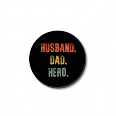 3mm Printed Token - Husband Dad Hero Fathers Day