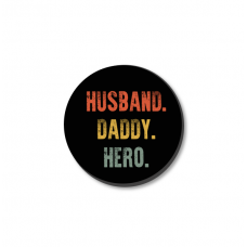 3mm Printed Token - Husband Daddy Hero Fathers Day
