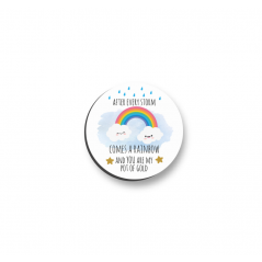 3mm Printed Pocket Rainbow Pocket Hug - After Every Storm Comes A Rainbow Printed Buttons
