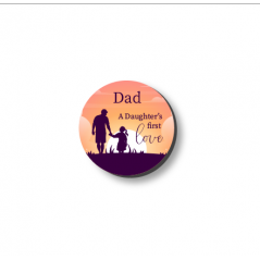 3mm Printed Token - Dad - A Daughter's First Love Fathers Day