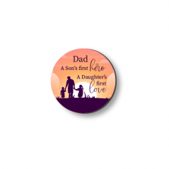 3mm Printed Token - Dad - A Son's First Her A Daughter's First Love Fathers Day