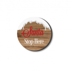 3mm Printed Token - Santa Stop Here - Wood and Snow Christmas Craft Shapes