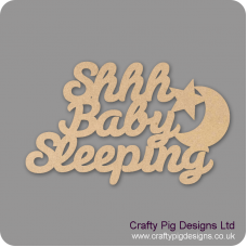 3mm MDF Shhh Baby Sleeping hanging sign Quotes & Phrases