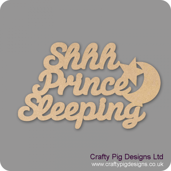 3mm MDF Shhh Prince Sleeping hanging sign Quotes & Phrases