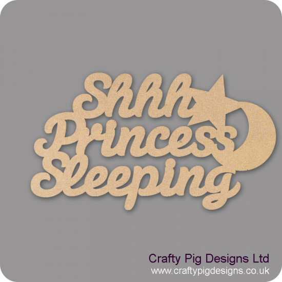 3mm MDF Shhh Princess Sleeping hanging sign Quotes & Phrases