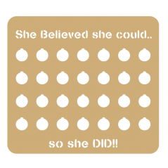 3mm - Weight Loss Plaque - She Believed She Could!