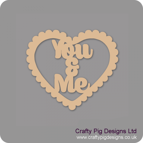 3mm MDF You & Me in scalloped heart Hearts With Words