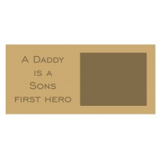 18mm A Daddy Is A Sons First Hero Scan Block - Bold Font