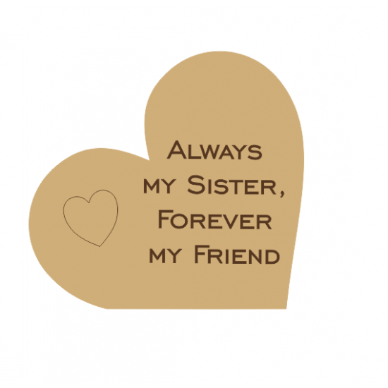 18mm Engraved  Heart - Always My Sister Forever My Friend (with heart) Mother's Day
