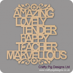 3mm MDF Amazing Lovely Tender Happy Teacher Marvellous Plaque