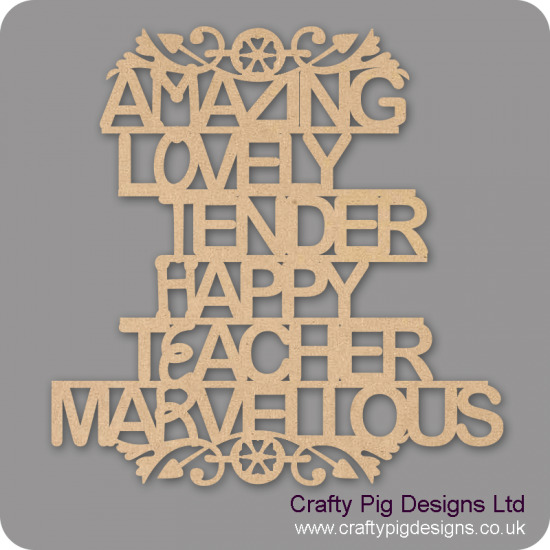 3mm MDF Amazing Lovely Tender Happy Teacher Marvellous Plaque Mother's Day
