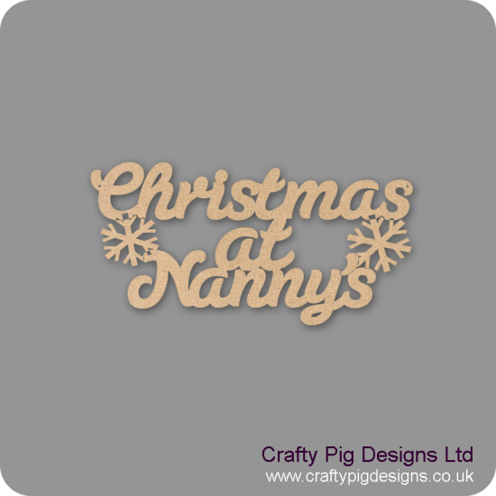 3mm MDF Christmas At  Nanny's hanging plaque Christmas Quotes & Signs