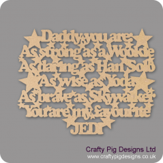 3mm MDF Dad Daddy Grandad Grandpa - You are: As Strong As A Wookie...... (with stars)