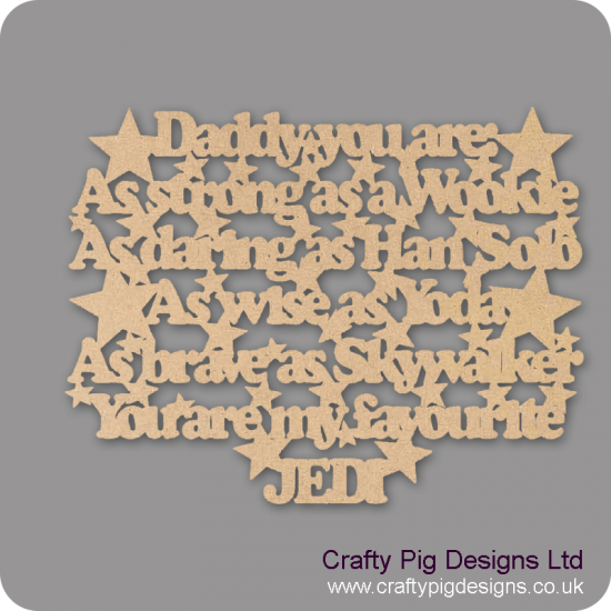 3mm MDF Dad Daddy Grandad Grandpa - You are: As Strong As A Wookie...... (with stars) Fathers Day
