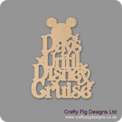 3mm MDF Days Until Disney Cruise - Mouse Top Chalkboard Countdown Plaques