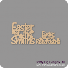 3mm MDF Easter At The (with flowers) - Surname (new version) Easter