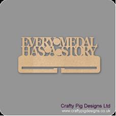4mm MDF Every Medal Has A Story  Medal Holder Medal Holder / Hanger