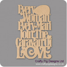3mm MDF Every Woman Every Man Join The Caravan Of Love Quotes & Phrases