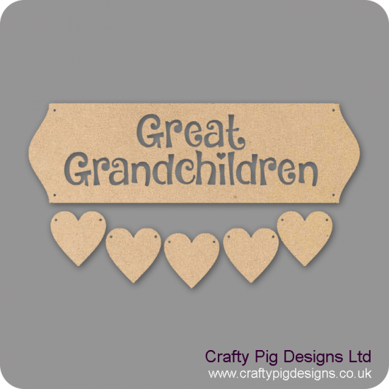 3mm MDF Great Grandchildren sign - Cut Out Letters And 5 Hearts Quotes & Phrases