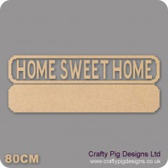 18mm Home Sweet Homes Street Sign