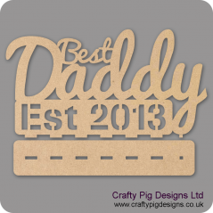 3mm MDF Best Daddy Est Plinth