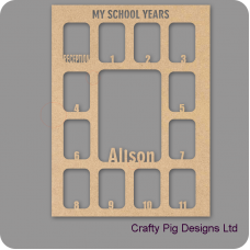 3mm MDF Personalised My School Years Photo Frame Personalised and Bespoke