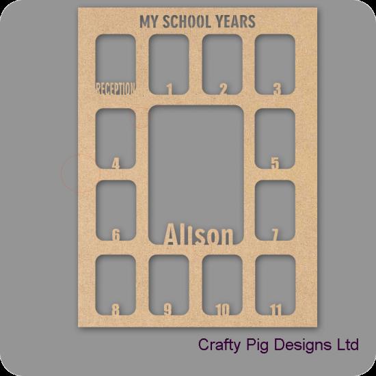 3mm MDF Personalised My School Years Photo Frame Personalised and Bespoke