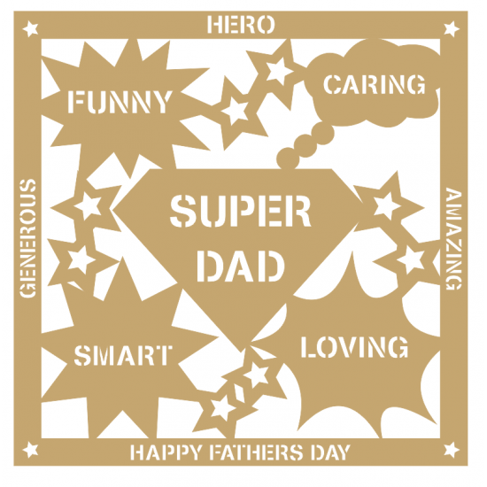 3mm MDF Father's Day Plaque - Super Dad, Daddy, Grandad Fathers Day