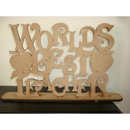 4mm MDF Worlds Best Teacher on Plinth Teachers