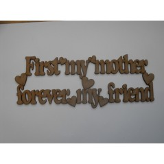 3mm MDF First my mother forever my friend Mother's Day