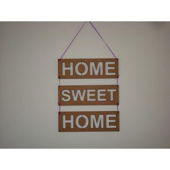 3mm MDF Home Sweet Home Rectangular Plaques with Arial Font words cut out (set of 3) Joined Words