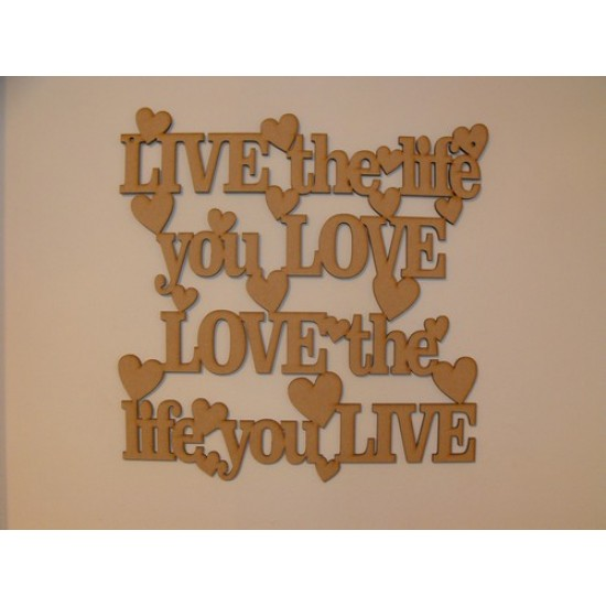 3mm MDF LIVE the life you LOVE LOVE the life you LIVE (30x30) Home
