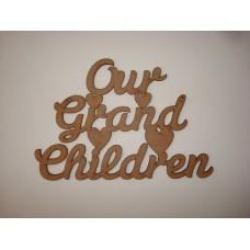 3mm MDF Our Grand Children hanging plaque Birthdays