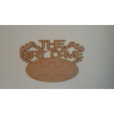 3mm MDF The Bat Cave Sign Room & Door Plaques