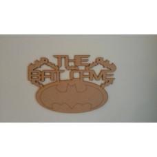 3mm MDF The Bat Cave Sign Room & Door Plaques
