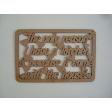 3mm MDF The only reason I have a kitchen is because it came with the house quote with border Home
