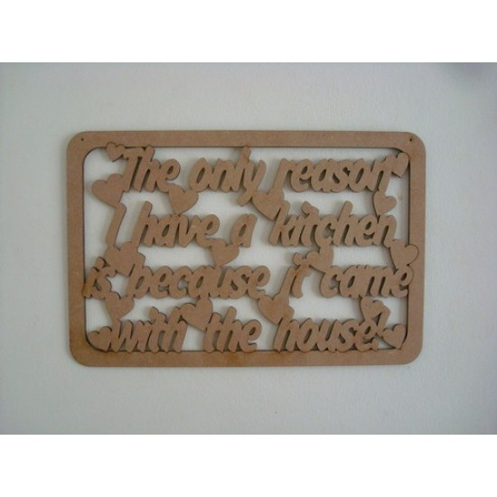 3mm MDF The only reason I have a kitchen is because it came with the house quote with border