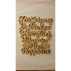 3mm MDF This house is blessed with Love, Laughter and Happiness plaque Home