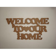 3mm MDF Welcome to our Home hanging sign Home