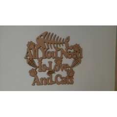 3mm MDF All you need is love and Cats plaque