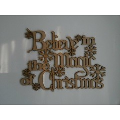 3mm MDF Believe in the magic of Christmas Christmas Quotes & Signs