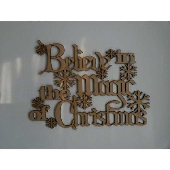 3mm MDF Believe in the magic of Christmas